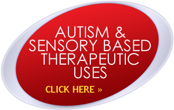 Autism & Sensory Based Therapeutic Uses